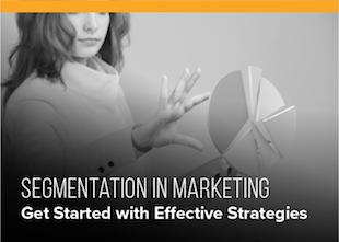 Segmentation in Marketing: Get Started with Effective Strategies